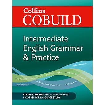 CoBUILD Intermediate English Grammar and Practice - B1-B2 - 9780007423