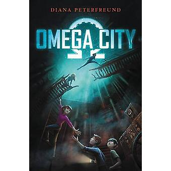 Omega City by Diana Peterfreund - 9780062310859 Book