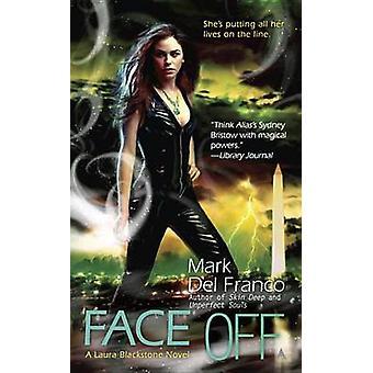 Face Off by Mark Del Franco - 9780441019038 Book