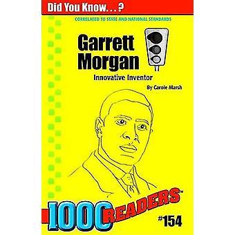 Garrett Morgan - Innovative Inventor by Carole Marsh - 9780635025265