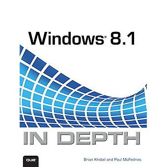 Windows 8.1 In Depth by Brian Knittel - Paul McFedries - 978078975281