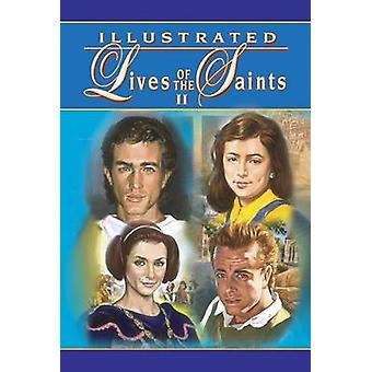 Illustrated Lives of the Saints II by Thomas J Donaghy - 978089942948