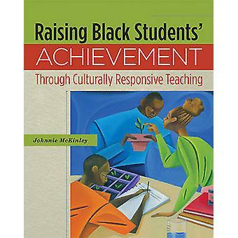 Raising Black Students' Achievement Through Culturally Responsive Tea