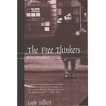 The Free Thinkers by Layle Silbert - 9781583220757 Book