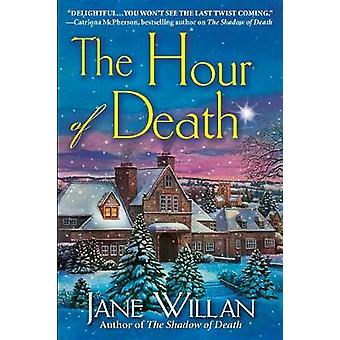 The Hour of Death - A Sister Agatha and Father Selwyn Mystery by The H