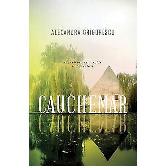 Cauchemar by Alexandra Grigorescu - 9781770412347 Book