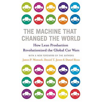 The Machine That Changed the World by James P. Womack - Daniel T. Jon