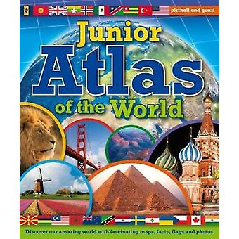 Junior Atlas of the World by Chez Picthall - 9781909763715 Book
