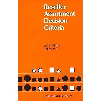 Reseller Assortment Decision Criteria by Viggo Host - Jerker  Nilsson