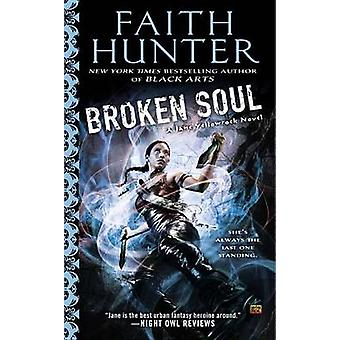 Broken Soul by Faith Hunter - 9780451465955 Book