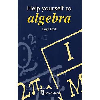 Hjælp dig selv til Algebra 1. udgave af Hugh Neill