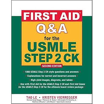 First Aid QA for the USMLE Step 2 CK Second Edition by Le