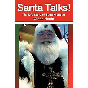 Santa Talks The Life Story of Saint Nicholas by Heald & Glenn