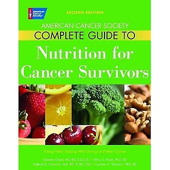 Complete Guide to Nutrition for Cancer Patients