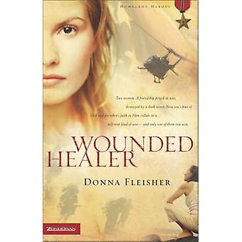 Wounded Healer by Fleisher & Donna