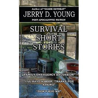 Survival Short Stories by Young & Jerry D.