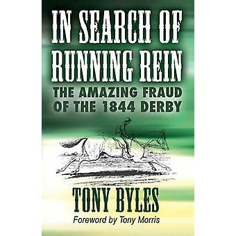 In Search of Running Rein by Byles & Tony