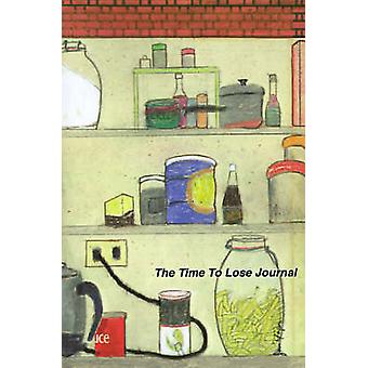 The Time to Lose Journal by Yager & Jan