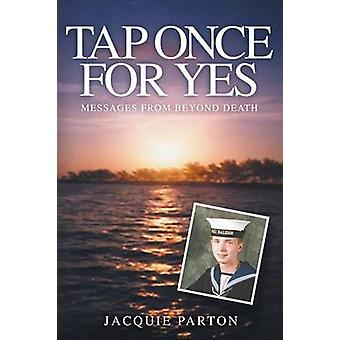 Tap Once for Yes by Parton & Jacquie