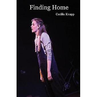 Finding Home by Knapp & Cecilia