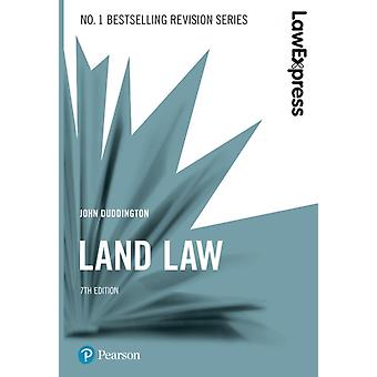 Law Express Land Law 7th edition by John Duddington