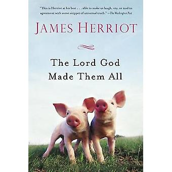 The Lord God Made Them All by James Herriot - 9781250068651 Book