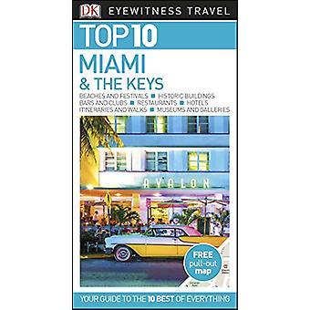 DK Eyewitness Top 10 Miami and the Keys por Jeffrey Kennedy - 97802414