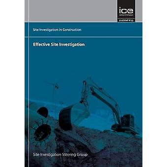 Effective Site Investigation - Site Investigation in Construction Seri