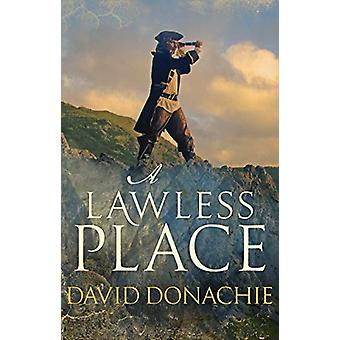 A Lawless Place by David Donachie - 9780749021160 Book