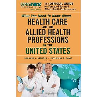 The Official Guide for Foreign Educated Health Care Professionals - Wh