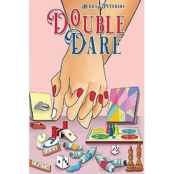 Double Dare by Murray Peterson - 9781528916363 Book