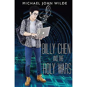 Billy Chen and the Holy Wars by Michael John Wilde - 9781788301008 Bo