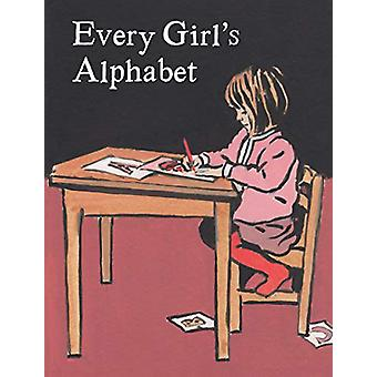 Every Girl's Alphabet by Luke Martineau - 9781912654536 Book