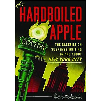 The Hard-Boiled Apple - A guide to pulp and suspense fiction in New Yo