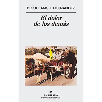 El dolor de los demas by Miguel Hernandez - 9788433998576 Book