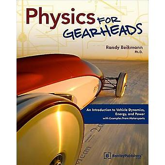 Physics for Gearheads - An Introduction to Vehicle Dynamics - Energy -