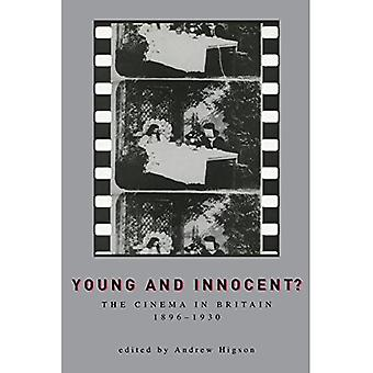 Young and Innocent? : The Cinema in Britain, 1896-1930