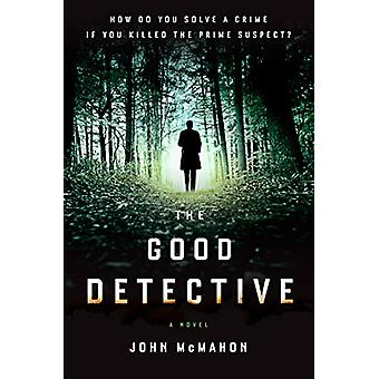 The Good Detective by John McMahon - 9780525535539 Book