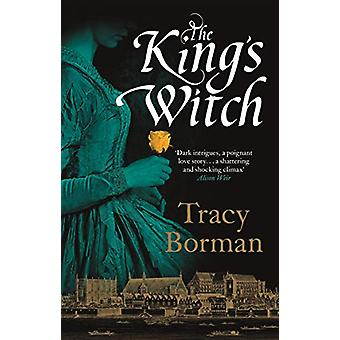 The King's Witch by Tracy Borman - 9781473662339 Book
