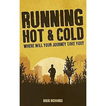 Corriendo Hot & Cold-9781785311291 libro