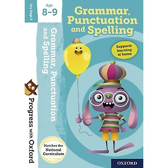 Progress with Oxford Grammar Punctuation and Spelling Age