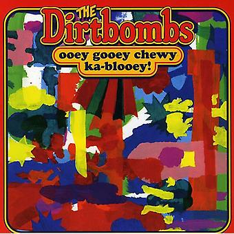 Dirtbombs - Ooey Gooey Chewy Ka-Blooey! [CD] USA import