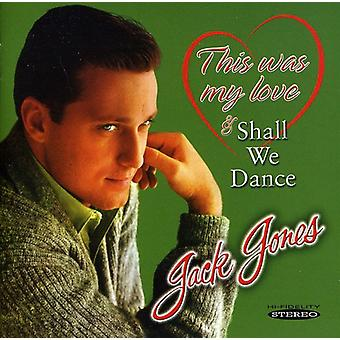Jack Jones - Shall We Dance/This Was My L [CD] USA import