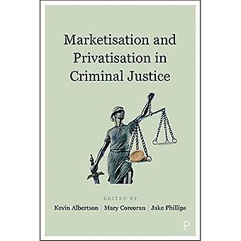 Markkinointi ja yksityistäminen rikosoikeudessa