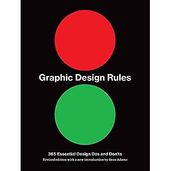 Graphic Design Rules: 365 Essential Design DOS and Donts