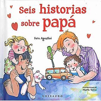 Seis Historias Sobre Pap