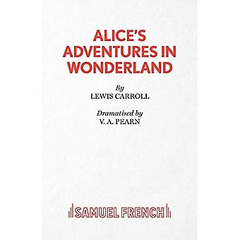 Alice in Wonderland: Play (Acting Edition)
