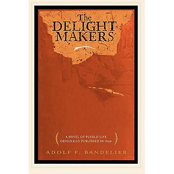 Delight Makers by Adolph Bandelier - 9781429046800 Book
