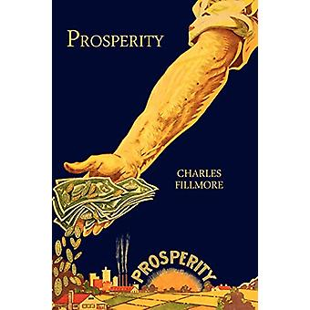 Prosperity by Charles Fillmore - 9781614272236 Book