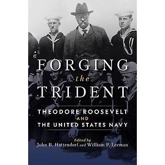 Forging the Trident by William LeemanJohn B. Hattendorf